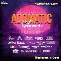 Adomatic Volume 2 - Dj AR Brothers