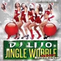 Jingle Wobble - Remix - DJ Lijo