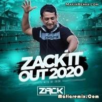 Zackit Out 2020 - Dj Zack