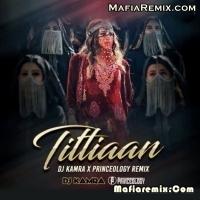 Titliaan - Remix - DJ Kamra X Princeology