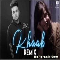 Khaab - Remix - Akhil - DJ Sumit Rajwanshi