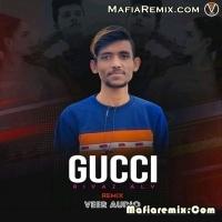 Gucci - Riyaz Aly - Remix - Veer
