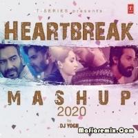 Heartbreak Mashup 2020 - Dj Yogii