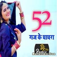 52 Gaj Ke Ghaghara - Remix - Dj Ravi