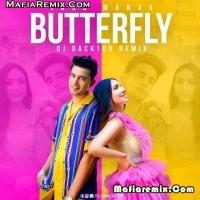Butterfly - Jass Manak - Remix - DJ Dackton