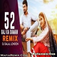 52 Gaj Ka Daman - Haryanvi Mix - DJ Dalal London