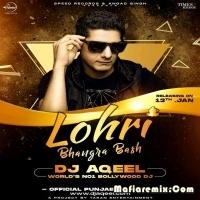 Lohri Bhangra Bash Punjabi Remix - DJ Aqeel