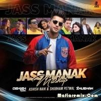 Jass Manak (Mashup) Shubham Petwal n Ashish Naik