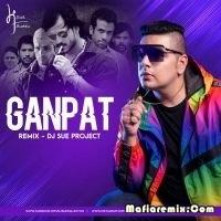 Ganpat - Remix - Dj Sue Project