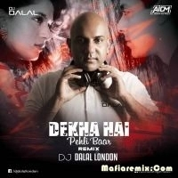 Dekha Hai Pehli Baar - Tropical Vs Trap Mix - Dj Dalal London
