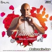 Valentine Mashup 2k21 - DJ Dalal London