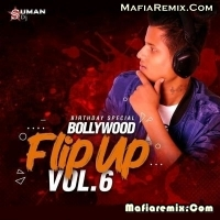 Bollywood Flip Up Vol.6 - DJ Suman S