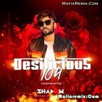 Desilicious 104 - Valentine Edition - DJ Shadow Dubai