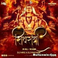 Shivratri Spl Vol.1 - DJ HRS X DJ MAYANK