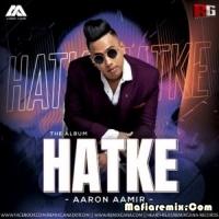 HATKE - AARONAAMIR