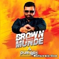 Brown Munde - Remix - DJ Purvish