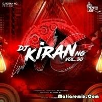 DJ Kiran NG Vol. 30