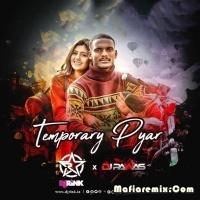 Temporary Pyar - Remix - DJ Rink x DJ Pawas
