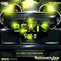 Bolly Beats Vol.2 - DJ HRS X DJ MAYANK