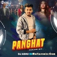 Panghat (Punjabi Mix) - DJ Ashu Indore