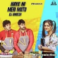 Haye Ni Meri Moto Remix DJ Anvesh