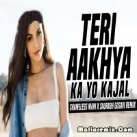 Teri Aakhya Ka Yo Kajal Remix - Shameless Mani X Saurabh Gosavi