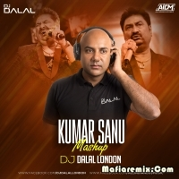Kumar Sanu Mashup Dj Dalal London