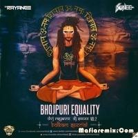 Bhojpuri Equality Vol 2 The Bolbum Special