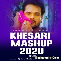Khesari Lal Yadav Bhojpuri Mashup 2020 Dj Suraj Chakiya