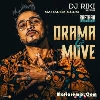 Raftaar Mashup - Drama n Move Dj Riki Nairobi