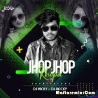 Jhop Jhop Khopa Khortha Official Remix Dj Vicky n Dj Rocky