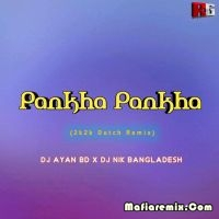 Pankha Pankha (2k2k Dutch Remix) - DJ AYAN BD x DJ NIK BD
