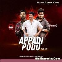 Apadi Podu - Trap Mix - Shameless Mani x DJ Franky