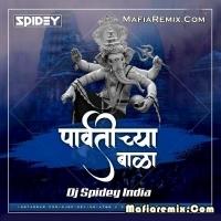 Parvatichya Bala - Trap Style - Dj Spidey India