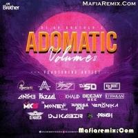 Adomatic Volume 02 - Dj AR Brother