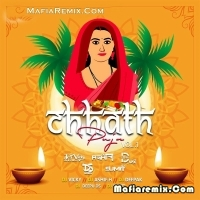 Chhath Puja Vol 1 - Bhojpuri Special - Dj Vicky
