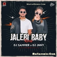 Jalebi Baby - Tesher - Remix - DJ Sammer X DJ Jnny
