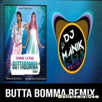 Butta Bomma Remix - Dj Manik x DJ Toxic