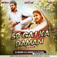 52 Gaj Ka Daman - Remix - Dj Keshav x Dj Hkg x Dj Arvind