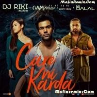 Care Ni Karda - Yo Yo Honey Singh - Remix - DJ Riki Nairobi X DJ Dalal London