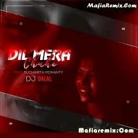 Dil Mera Chahe - Ft. Sucharita Mohanty - Recreated Mix - DJ Dalal London