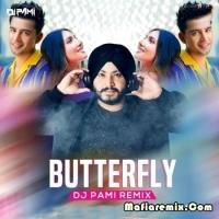 Butterfly - Jass Manak Remix - DJ PAMI SYDNEY