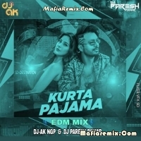 Kurta Pajama - Edm Mix - DJ AK Ngp X DJ Paresh