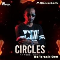 Circles - Post Malone - Remix - DJ Taral