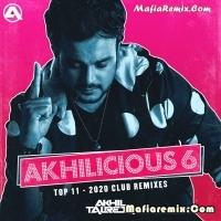 Akhilicious 6 - DJ Akhil Talreja