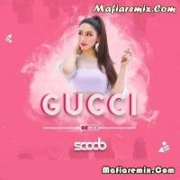 Gucci - Remix - DJ Scoob