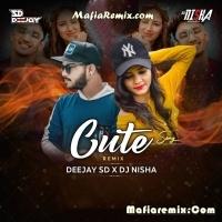 Cute Song - Remix - DJ Nisha & DJ SD