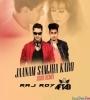 Jaanam Samjha Karo (2020 Remix) - DJ Raj Roy x DJ Aftab