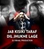 Jab Kisiki Taraf Dil Remix Dj Vishal Production
