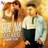 Bol Halke Halke (Remix) - DJ AJ